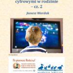 Zarządzanie mediami  cyfrowymi w rodzinie  – cz. 2 - praktyka (ebook)